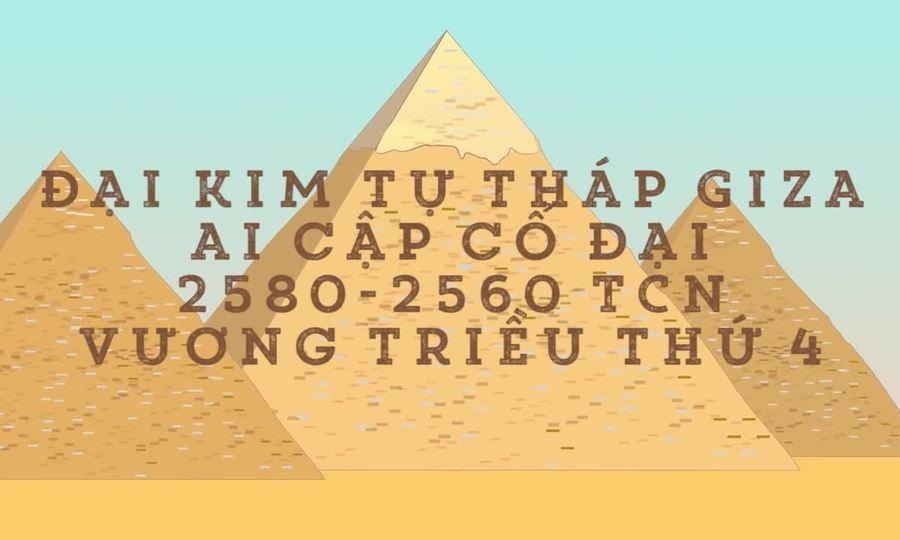 Những điều thú vị về kim tự tháp Giza