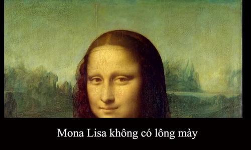 4 bí mật về bức tranh nổi tiếng thế giới Mona Lisa