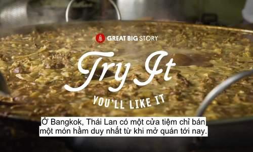 Quán bình dân 45 năm chỉ bán một món vẫn đắt khách ở Bangkok