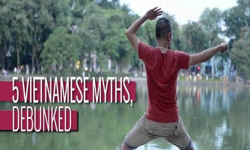 5 Vietnamese myths, debunked