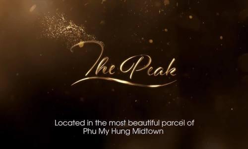 THE PEAK - Mảnh ghép cuối cùng hoàn hảo & đỉnh cao của Phú Mỹ Hưng Midtown