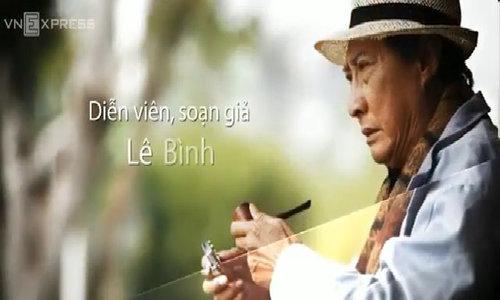 Nghe si Le Binh bi ung thu phoi
