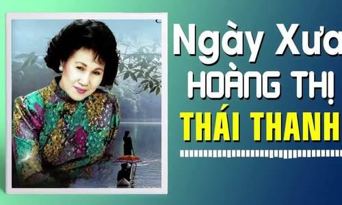 'Ngày xưa Hoàng Thị' - Thái Thanh