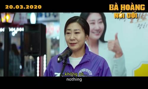 Trailer Honest Candidate (Bà hoàng nói dối)