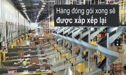 Cách thức kho hàng khổng lồ của Amazon vận hành