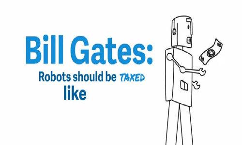 Bill Gates: Robot lấy việc làm của con người thì nên nộp thuế