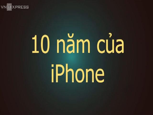 10 năm của iPhone