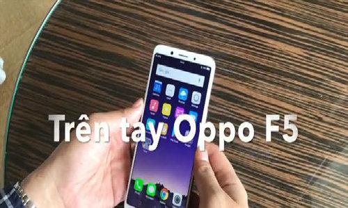 Trên tay Oppo F5