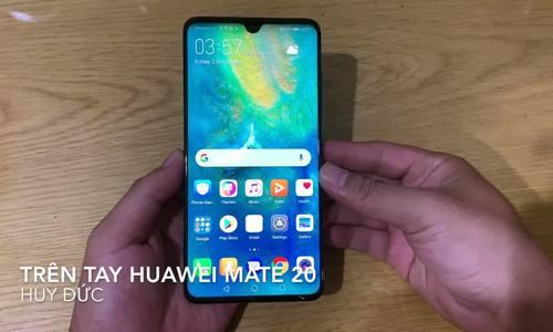 Trên tay Huawei Mate 20