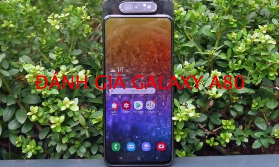 Đánh giá Samsung Galaxy A80