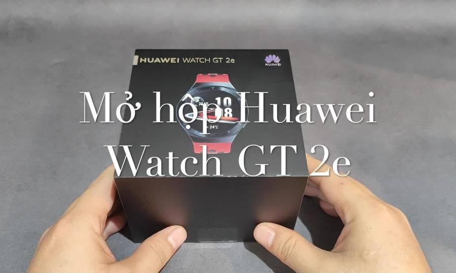 Mở hộp Huawei Watch GT 2e