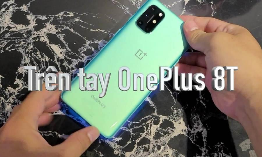 Trên tay OnePlus 8T