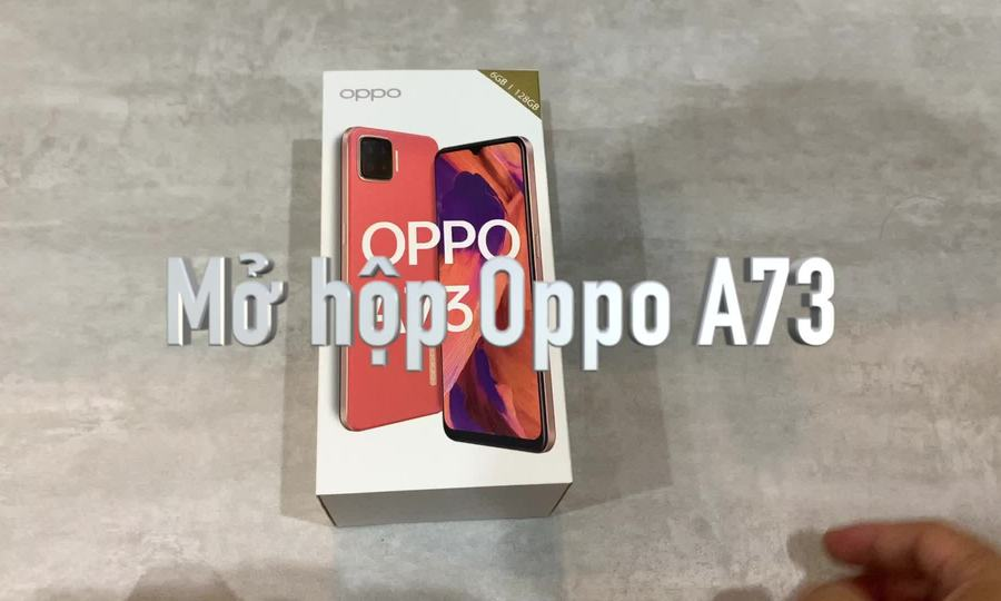 Mở hộp Oppo A73