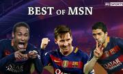 Những pha ghi bàn đẹp mắt của bộ ba MSN mùa này