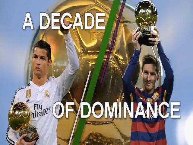 Một thập niên Messi và Ronaldo thống trị Quả Bóng Vàng