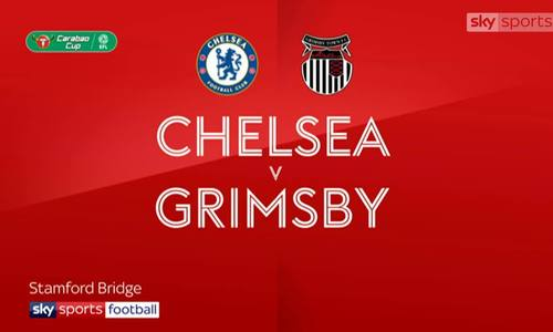 Chelsea 7-1 Grimsby Town