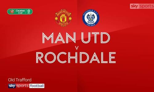 Man Utd 1-1 Rochdale (5-3 pen)