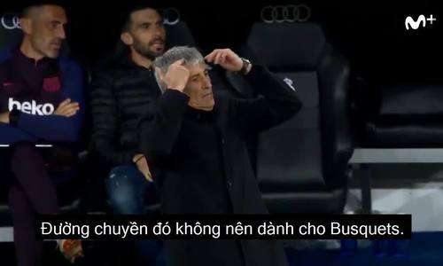 Trợ lý HLV Barca bức tức với màn trình diễn của đội nhà
