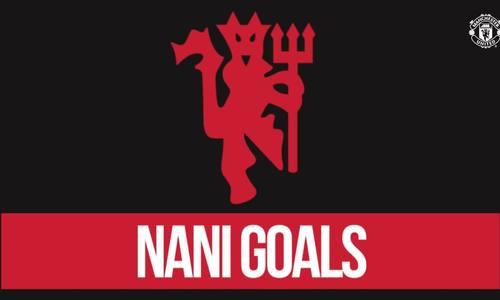 Top 10 bàn thắng của Nani cho Man Utd