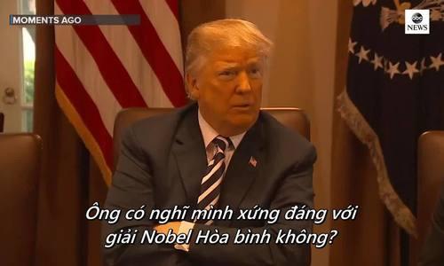 Trump muốn 'chiến thắng cho thế giới' hơn giải Nobel Hòa bình
