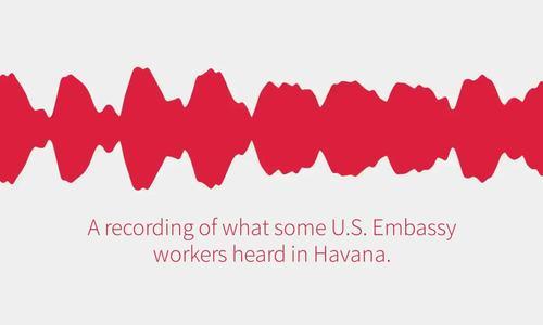 Nhân viên ngoại giao Mỹ tại Trung Quốc miêu tả âm thanh gây bệnh lạ