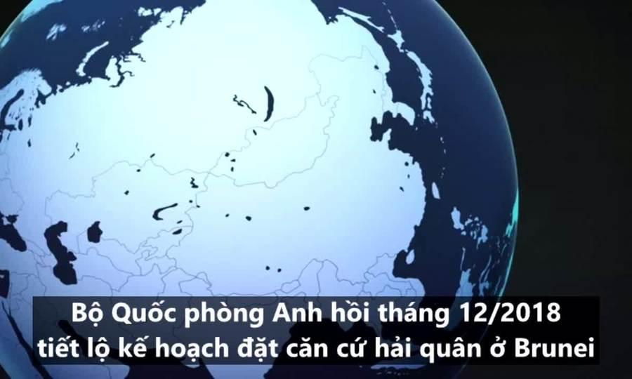 Mục đích Anh mở căn cứ thách thức Trung Quốc ở Biển Đông